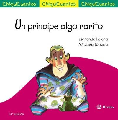 un príncipe algo rarito(libro infantil)