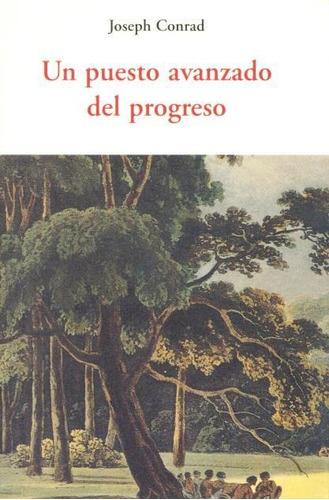 un puesto avanzado del progreso, joséph conrad, olañeta