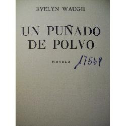 un puñado de polvo evelyn waugh editorial emecé argentina