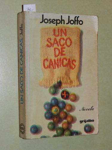un saco de canicas - joseph joffo - grijalbo - l047