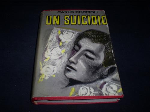 un suicidio / carlo coccioli