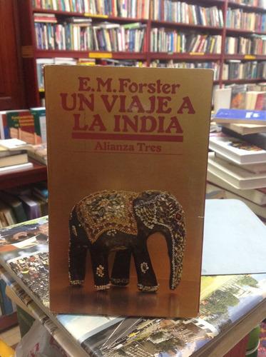 un viaje a la india. e. m. forster. novela.
