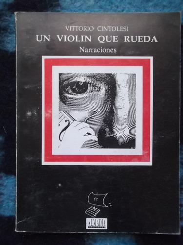 un violín que rueda vittorio cintolesi