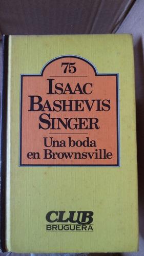 una boda en brownsville isaac bashevis singer anv