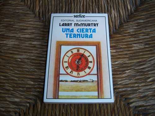 una cierta ternura . larry mcmurtry