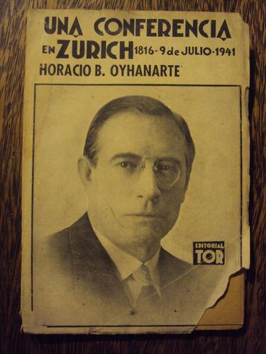 una conferencia en zurich horacio oyhanarte firmado autor