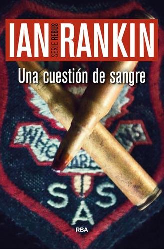una cuestión de sangre / ian rankin (envíos)