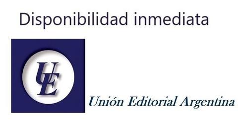 una defensa del liberalismo conservador f contreras unión ed