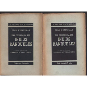 Una Excursión A Los Indios Ranqueles  Lucio Mansilla