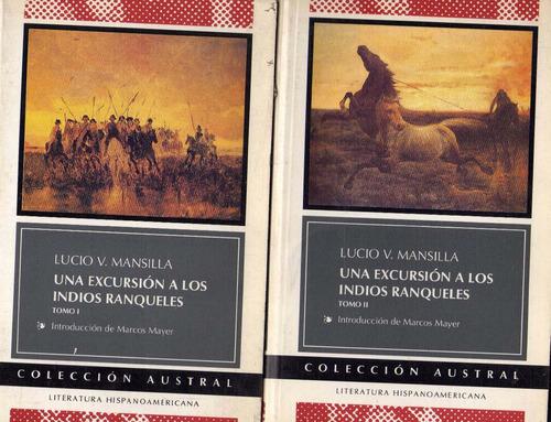 una excursión a los indios ranqueles de lucio v. mansilla
