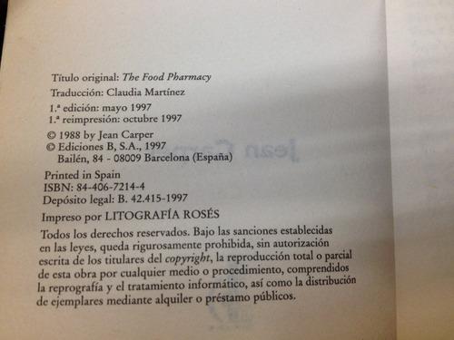 una farmacia en tu despensa - jean carper - ediciones b