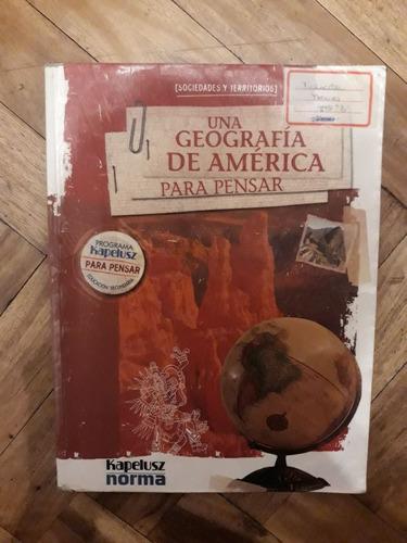 una geografía de américa para pensar-editorial kapelusz