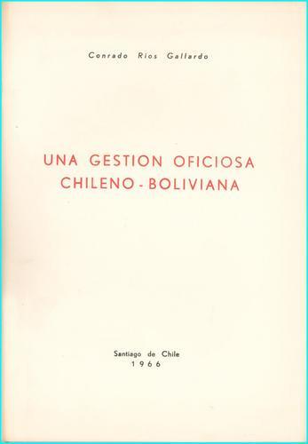 una gestion oficiosa chileno-boliviana - c.rios gallardo