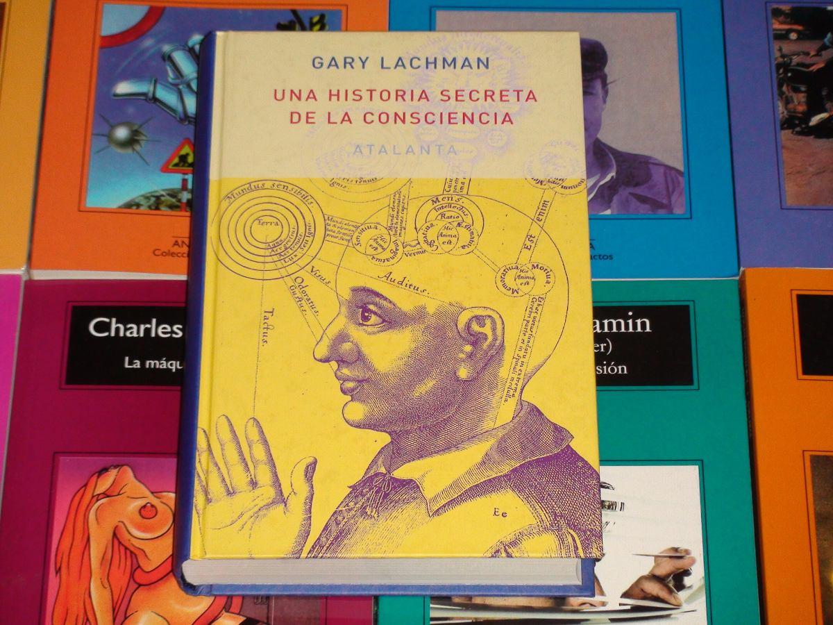 Una Historia Secreta De La Consciencia - Gary Lachman - $ 2.900,00 en  Mercado Libre