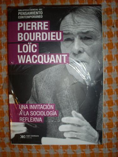 una invitación a la sociología reflexiva- bourdieu/ wacquant