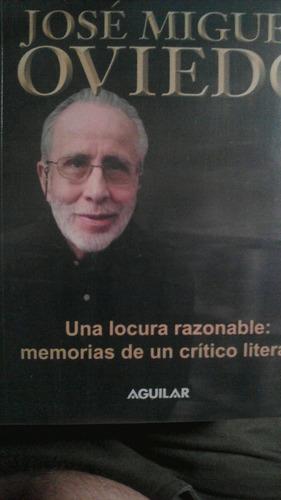 una locura razonable: memorias de un crítico literario
