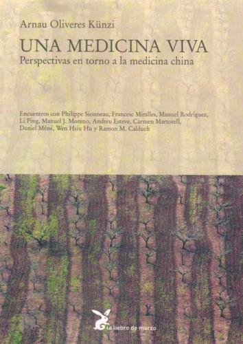 una medicina viva. la medicina china - oliveres kunzi
