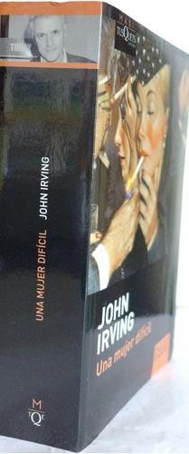 una mujer difícil john irving nuevo