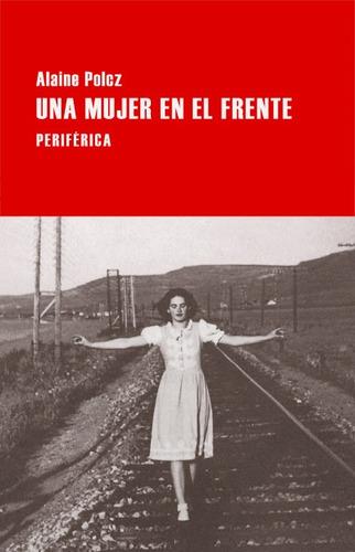una mujer en el frente(libro novela y narrativa extranjera)