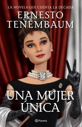 una mujer única / ernesto tenembaum (envíos)