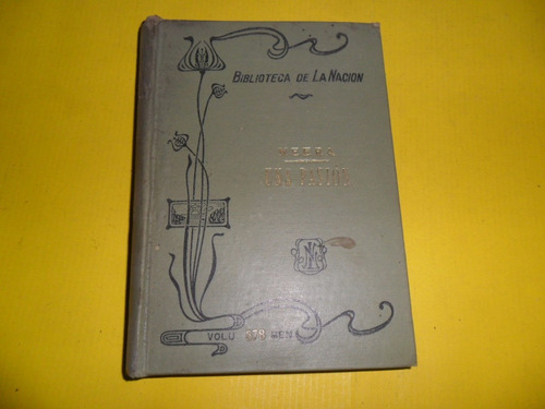 una pasion neera pedro pedraza y paez 1913 biblioteca nacion