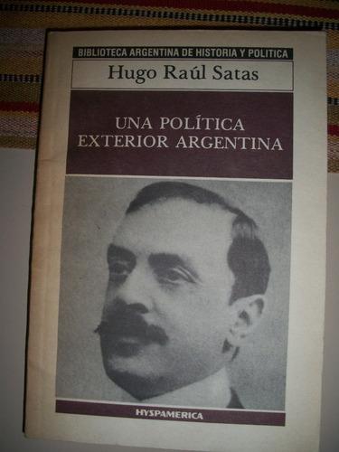 una politica exterior argentina / raul satas z3