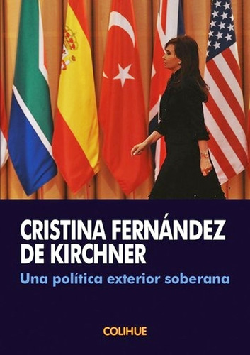 una política exterior soberana de cristina fernández