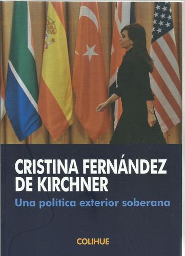 una politica exterior soberana maria cristina de kirchner