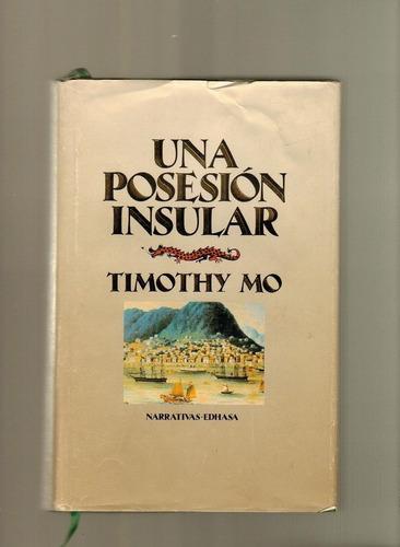una posesión insular. timothy mo.