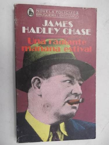 una radiante mañana estival james hadley chase policiaco