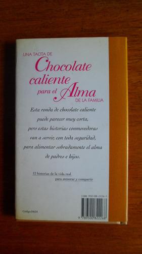 una tacita de chocolate caliente para el alma de la familia