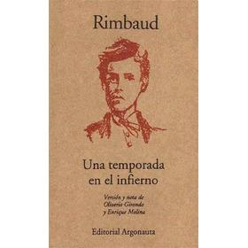 Una Temporada En El Infierno - Rimbaud Girondo - Argonauta