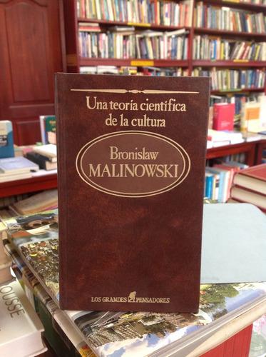 una teoría científica de la cultura. bronislaw malinowski.