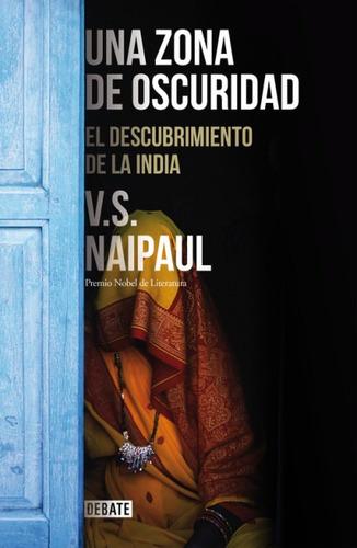 una zona de oscuridad: el descubrimiento de la india(libro d