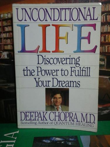 unconditional life, deepak chopra, autoayuda.