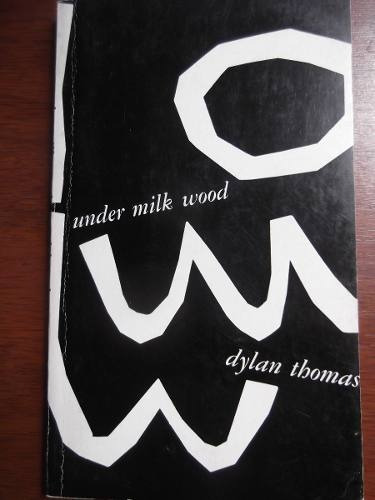 under the milk wood dylan thomas en ingles original