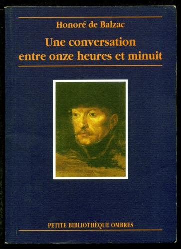 une conversation entre onze heures et minuit - balzac