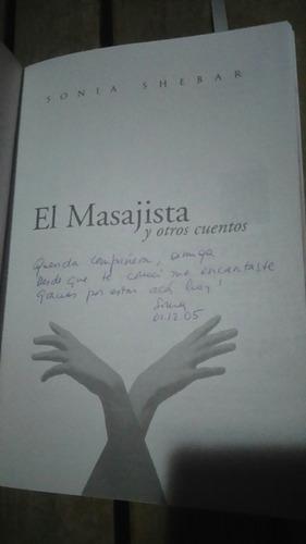 único el masajista y otros cuentos sonia shebar autografiado