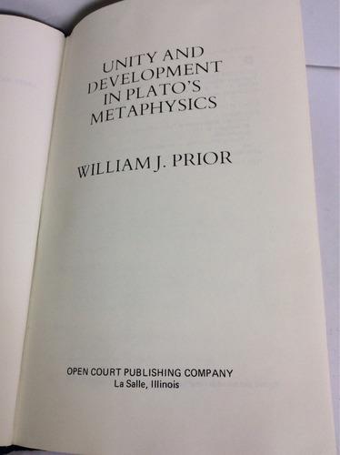 unidad y desarrollo en la metafísica de platón,willian prior