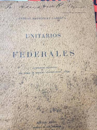 unitarios y federales. rodriguez larreta