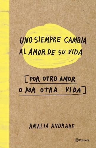 uno siempre cambia al amor de su vida + sorpresa