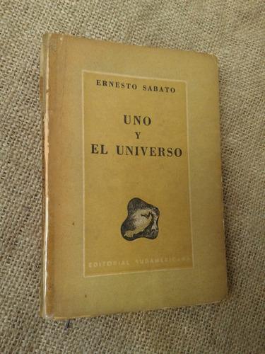 uno y el universo ernesto sabato segunda edicion