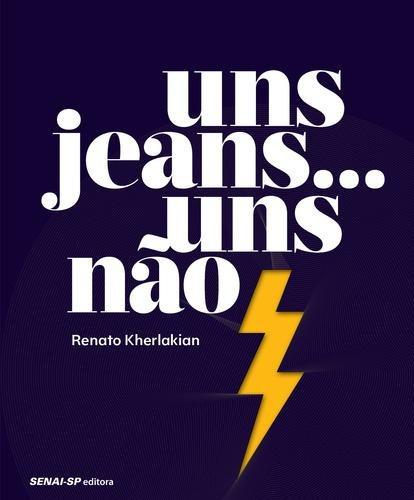 uns jeans... uns nao