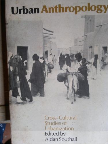 urban anthropology -  aidan southall