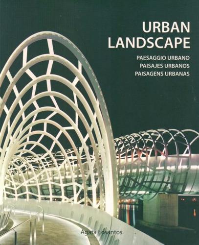 urban lanscape. paisajes urbanos - losantos, agata