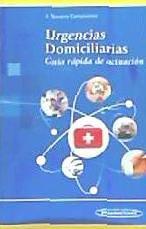 urgencias domiciliarias: guía rápida de actuación(libro urge