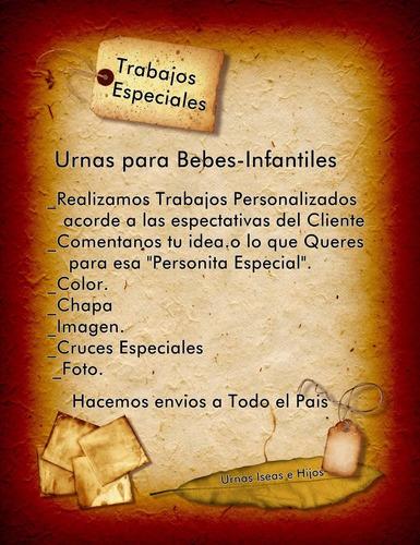 urnas para bebe- infantil / pequeñas - precio2190$