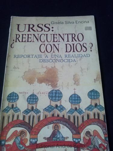 urss: ¿reencuentro con dios? - gisela silva encina