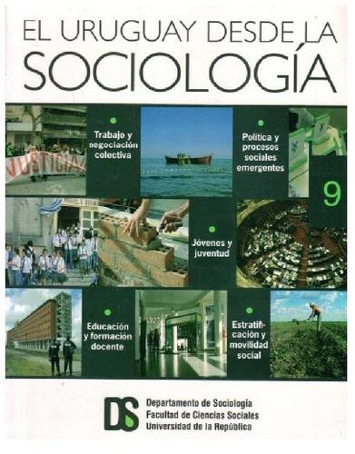 uruguay desde la sociología 7 - dpto. soc. de fcs - udelar