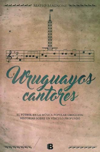 uruguayos cantores - mateo magnone